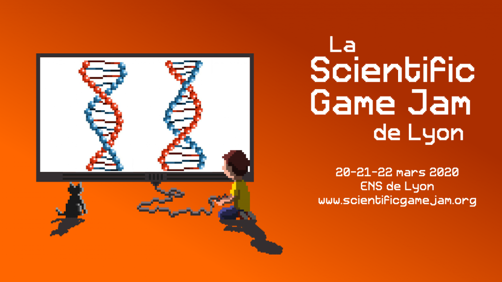 Affiche de la Scientific Game Jam à l'ENS de Lyon