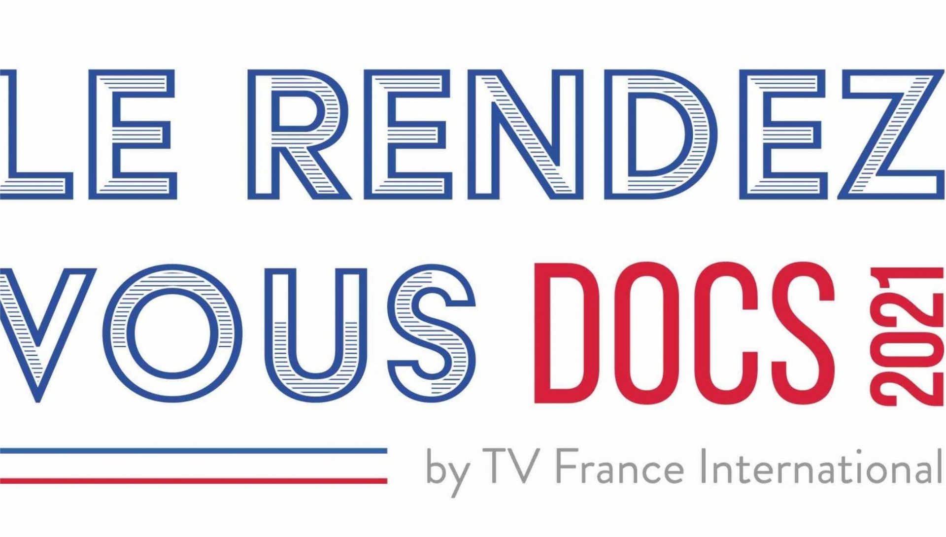 Le Rendez-vous DOCS 2021 © TV France International