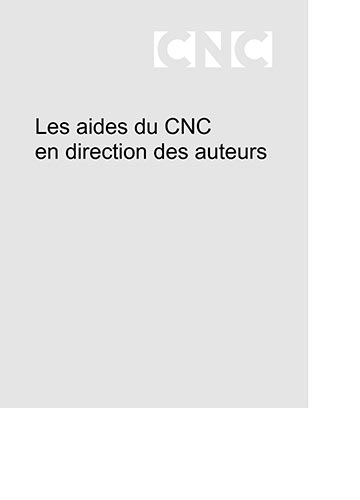 Guide des aides du CNC en direction des auteurs